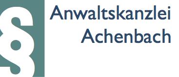 Ihr Rechtsanwalt in Aachen - Anwaltskanzlei Achenbach - Fachanwalt